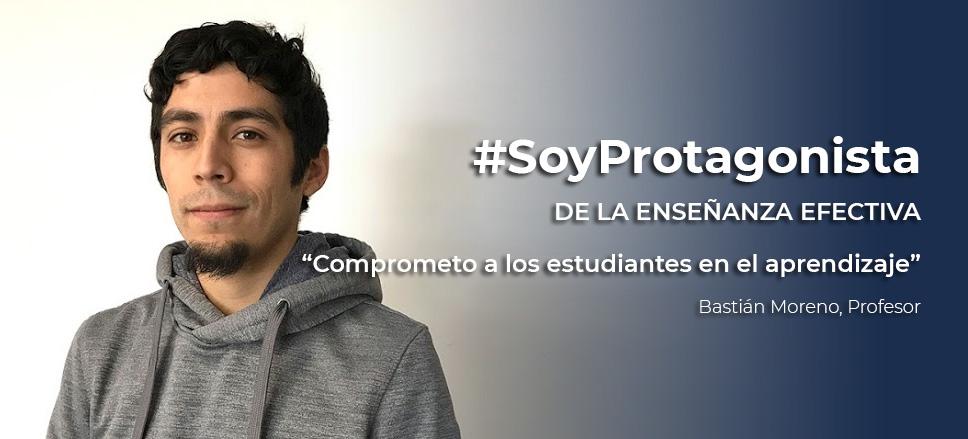 """Bastián Moreno, Profesor: """"Comprometo a los estudiantes en el aprendizaje"""""""